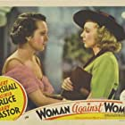 Mary Astor and Virginia Bruce in Woman Against Woman (1938)