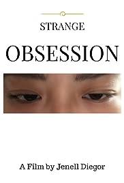 Strange Obsession Poster