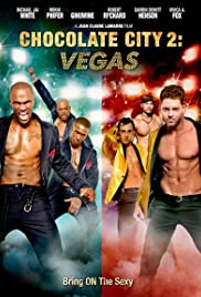 Chocolate City: Vegas Poster