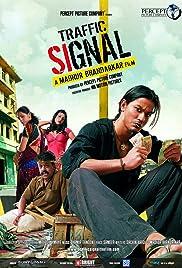 Traffic Signal(2007) Poster - Movie Forum, Cast, Reviews