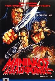 Maniac Killer(1987) Poster - Movie Forum, Cast, Reviews