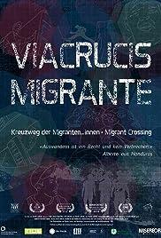 Viacrucis Migrante - Migrant Crossing Poster
