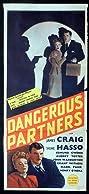 Dangerous Partners (1945) Poster