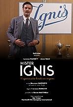 Mister Ignis