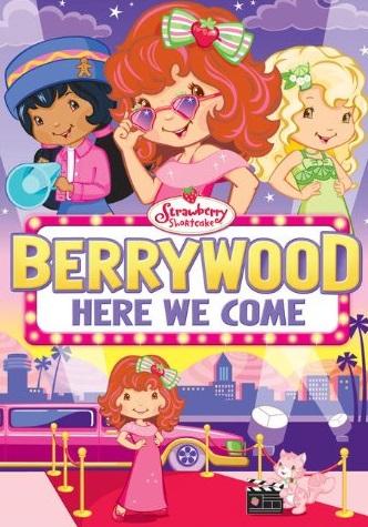 Δες το Φραουλίτσα: Μία αληθινή στάρ / Strawberry shortcake: Berrywood, here we come (2010) online μεταγλωττισμένο