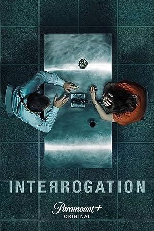 Where to stream Interrogation