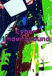 Cyber Underground Poster