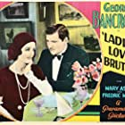 Mary Astor and George Bancroft in Ladies Love Brutes (1930)
