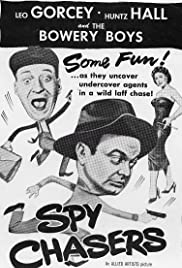 Spy Chasers (1955) Poster - Movie Forum, Cast, Reviews
