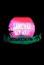 Sanchez Get High: Pritchard VS Dainton Poster