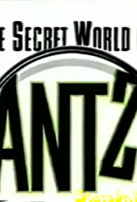 Primary photo for The Secret World of 'Antz'