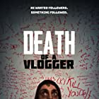 Graham Hughes in Death of a Vlogger (2019)