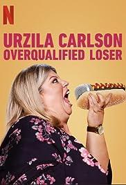 Urzila Carlson: Overqualified Loser (2020) 720p