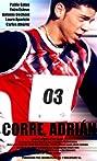 Corre, Adrián (2004) Poster