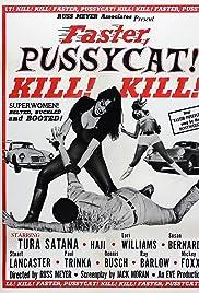 Faster, Pussycat! Kill! Kill! (1965) film en francais gratuit