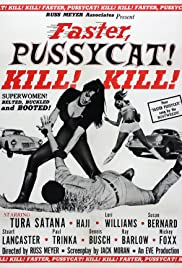 Faster, Pussycat! Kill! Kill! (1965) Poster - Movie Forum, Cast, Reviews