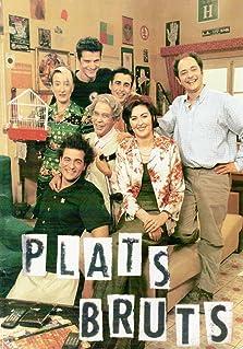 Plats bruts (1999–2002)