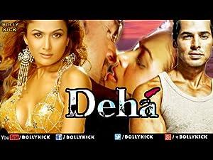 Deha movie, song and  lyrics