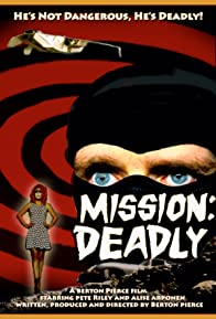 Primary photo for Mission: Deadly
