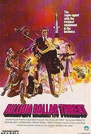 The Billion Dollar Threat Poster