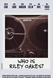 Who Is Riley Oakes? Poster
