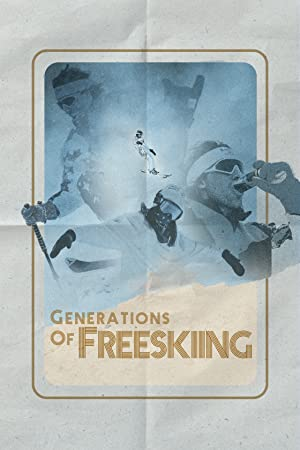 Generations of Freeskiing
