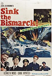 Sink the Bismarck! (1960) Poster - Movie Forum, Cast, Reviews
