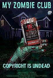 My Zombie Club Poster