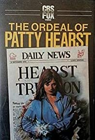 Primary photo for The Ordeal of Patty Hearst