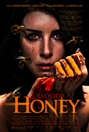 Blood Honey (2018) Full Movie Watch Online 720p thumbnail