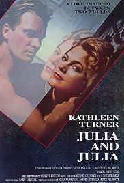 Julia and Julia(1987) Poster - Movie Forum, Cast, Reviews