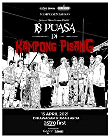 18 Puasa Di Kampong Pisang (2021 TV Movie)