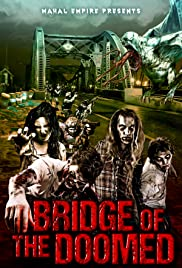 Bridge of the Doomed Poster
