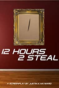 12 Hours 2 Steal
