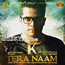 K Tera Naam: SB The Haryanvi (2015 Video)