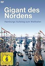 Gigant des Nordens - Der Hamburger Hafen