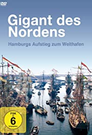 Gigant des Nordens - Der Hamburger Hafen Poster