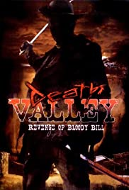 Death Valley: The Revenge of Bloody Bill - Behind the Scenes Poster