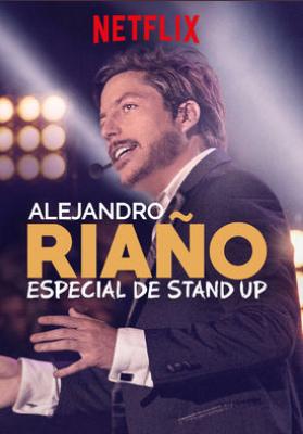 Where to stream Alejandro Riaño: Especial de stand-up