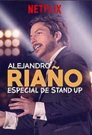 Alejandro Riaño: Especial de stand-up Poster