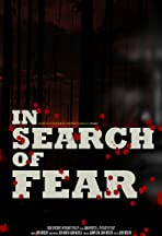 In Search of Fear
