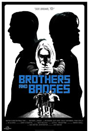 Brothers and Badges Poster
