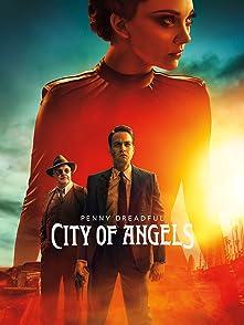 Penny Dreadful City of Angelsเรื่องเล่าเขย่าขวัญ: นครแห่งเทวทูต