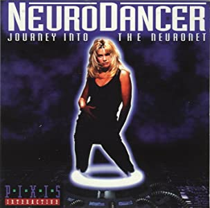NeuroDancer: Journey Into the Neuronet by none