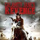 Erin R. Ryan in Calamity Jane's Revenge (2015)
