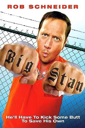 Big Stan - Kleiner Arsch ganz groß! (2007) • 5. August 2021 Action