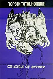 Crucible of Horror(1971) Poster - Movie Forum, Cast, Reviews