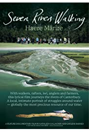 Seven Rivers Walking: Haere Marire