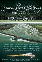 Seven Rivers Walking: Haere Marire