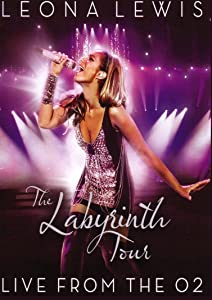 Hollywood movie trailers free download for mobile Leona Lewis: The Labyrinth Tour - Live from the O2 [movie]